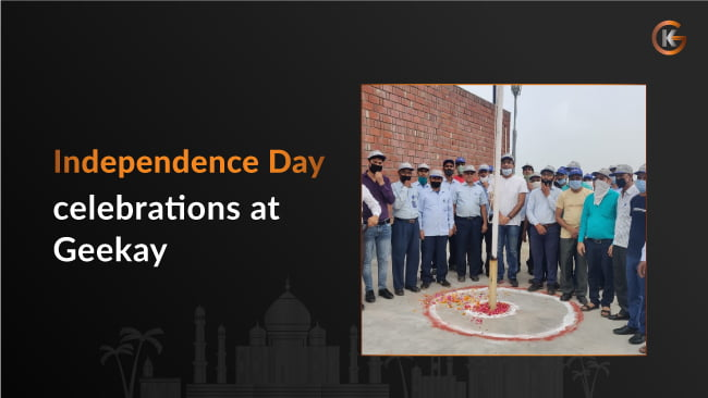 Independence Day Celebrations at Geekay